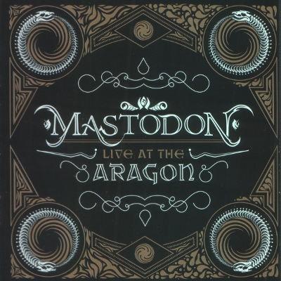 Mastodon - Live At The Aragon (CD + DVD)
