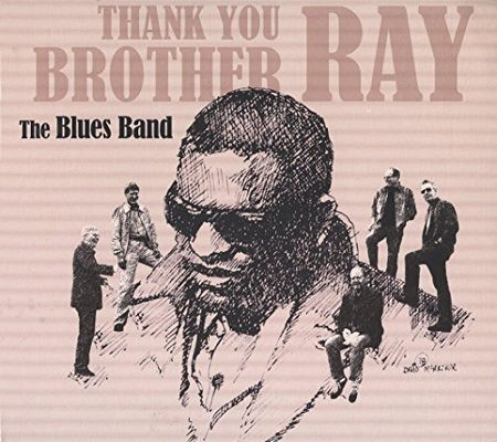 Blues Band - Thank You Brother Ray (Remaster 2015)