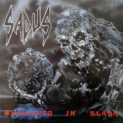 Sadus - Swallowed In Black (Edice 2017) - Vinyl