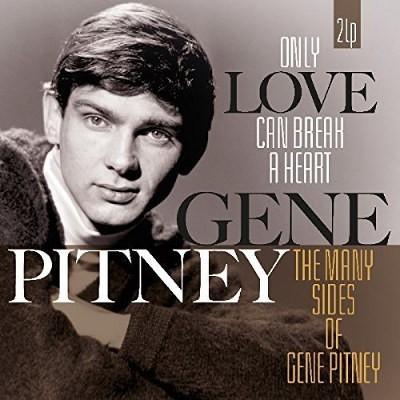 Gene Pitney - Only Love Can Break A Heart / Many Sides Of Gene Pitney (Edice 2017) – Vinyl