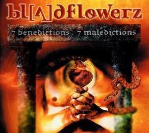 Bloodflowerz - 7 Benedictions / 7 Maledictions
