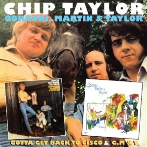 Chip Taylor - Gotta Get Back to Cisco & G,M & T