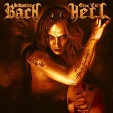 Sebastian Bach - Give 'em Hell/Orange Vinyl