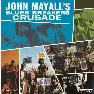 John Mayall & The Bluesbreakers - Crusade (Mono) - 180 gr. Vinyl