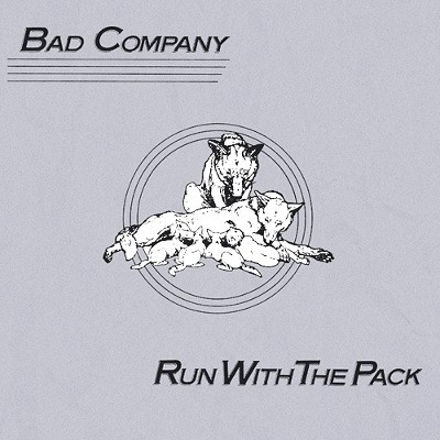 Bad Company - Run With The Pack (Remastered 1994)