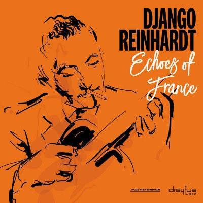 Django Reinhardt - Echoes Of France (2018 Version) - Vinyl
