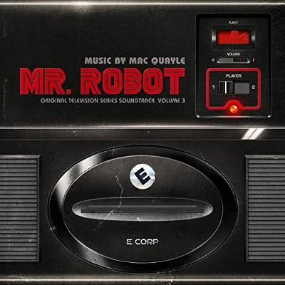 Soundtrack / Mac Quayle - Mr. Robot: Volume 3 (Original TV Series Soundtrack, 2017) - Vinyl