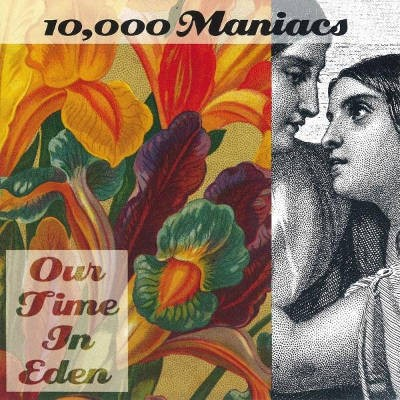 10.000 Maniacs - Our Time In Eden (1992)