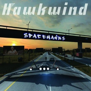 Hawkwind - Spacehawks
