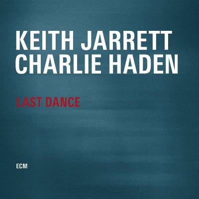 Keith Jarrett / Charlie Haden - Last Dance (2014)