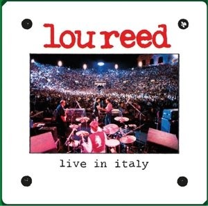 Lou Reed - Live in Italy/Reedice 2013