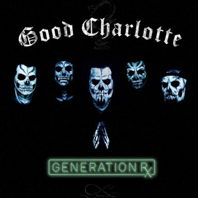 Good Charlotte - Generation Rx (2018) - Vinyl
