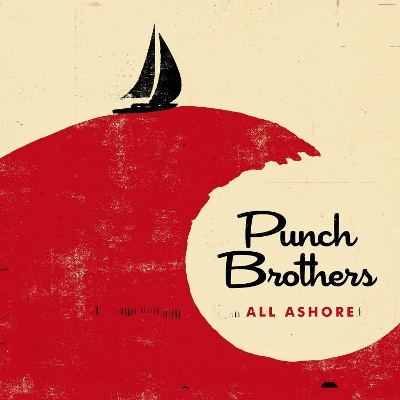 Punch Brothers - All Ashore (2018) - Vinyl