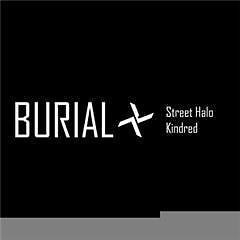 Burial - Street Halo EP/Kindred EP(Japanese von Burial (2012)