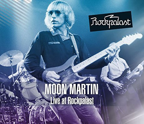 Moon Martin - Live At Rockpalast 1981 (2CD+DVD, 2015)