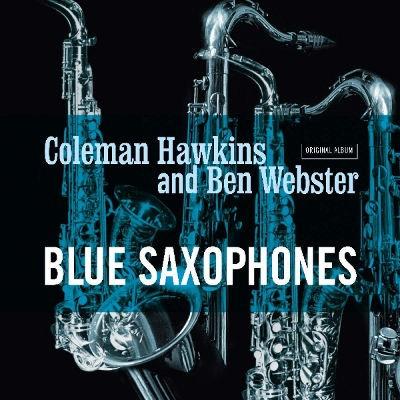 Coleman Hawkins / Ben Webster - Blue Saxophones (Edice 2018) - Vinyl