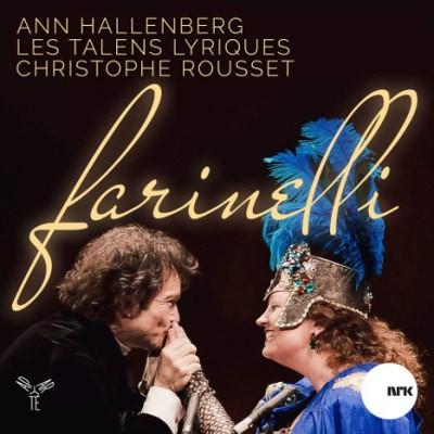 Ann Hallenberg, Christophe Rousset - Farinelli – A Portrait: Live In Bergen (2016)