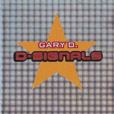Gary D. - D-Signals (1999)