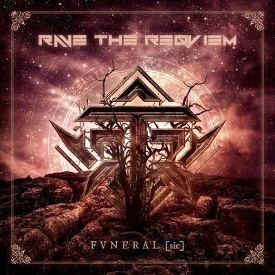 Rave The Reqviem - Fvneral (sic) /2018