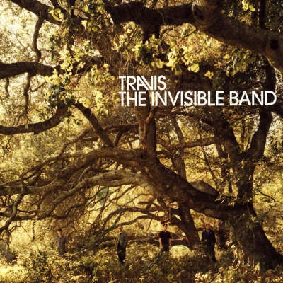 Travis - Invisible Band (2001)