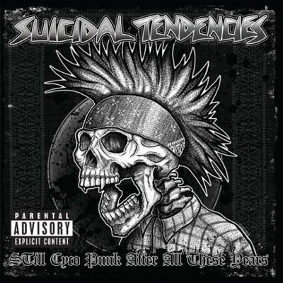 Suicidal Tendencies - Still Cyco Punk After All These Years (2018) – Vinyl