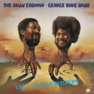 George Duke  & Billy Cobham - Live On Tour In Europe/Reedice 2014
