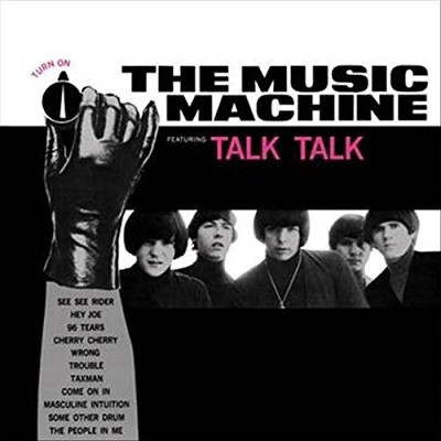 Music Machine - (Turn On) The Music Machine (Reedice 2018) - Vinyl