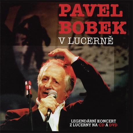 Pavel Bobek - V Lucerně/CD+DVD