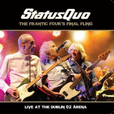 Status Quo - Frantic Four's Final Fling-Live At The Dublin (2014)