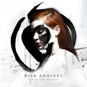 Rise Against - Black Market/Jewel