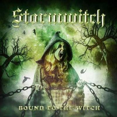 Stormwitch - Bound To The Witch (2018)