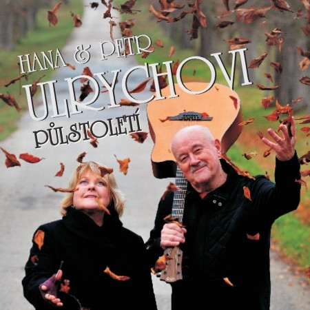 Hana a Petr Ulrychovi - Půlstoletí