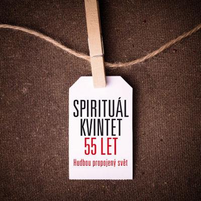 Spirituál Kvintet - 55 let/Hudbou propojený svět/10CD+DVD