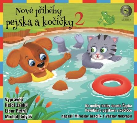 Miroslav Graclík a Václav Nekvapil - Nové příběhy pejska a kočičky 2 (2018)