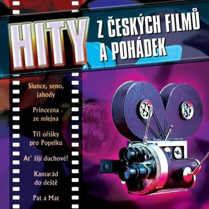 Various Artists - Hity z českých filmů a pohádek