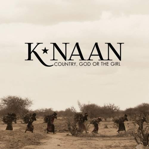 K*Naan - Country God Or the Girl