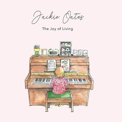Jackie Oates - Joy Of Living (2018)