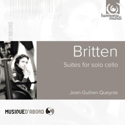 Benjamin Britten / Jean-Guihen Queyras - Sonáty Pro Violoncello (Edice 2013)