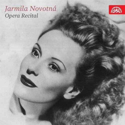 Jarmila Novotná - Operní recitál