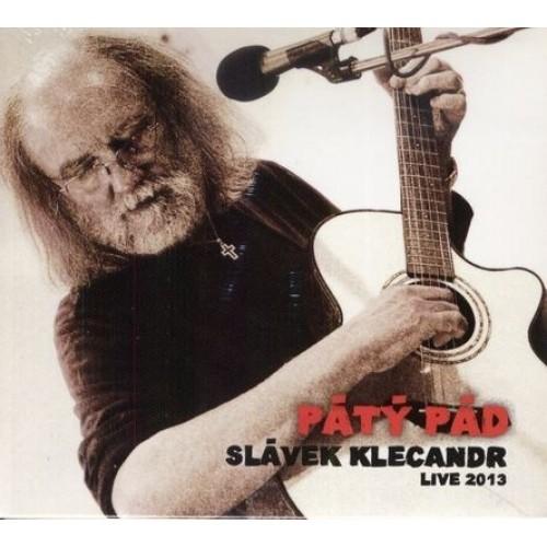 Slávek Klecandr - Pátý pád (2014)