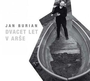 Jan Burian - Dvacet let v Arše / CD+DVD