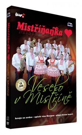 Mistříňanka - Veselo v Mistříně/CD+DVD