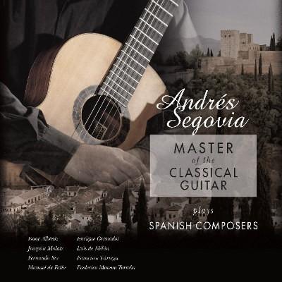 Andrés Segovia - Master Of The Classical Guitar (2018) - 180 gr. Vinyl