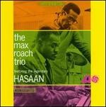 Max Roach - Max Roach Trio feat. The Legendary Hasaan