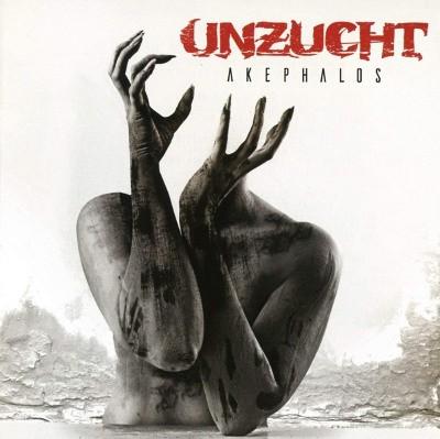 Unzucht - Akephalos (2018)