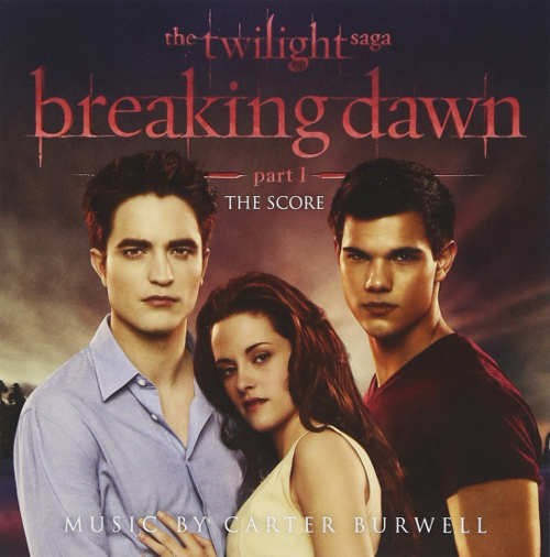 Soundtrack - Twilight Saga: Breaking Dawn - Part 1 SCORE