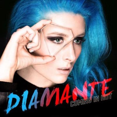 Diamante - Coming In Hot (2018)