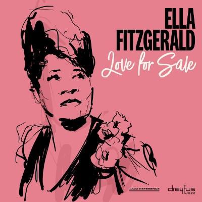 Ella Fitzgerald - Love For Sale (2018)