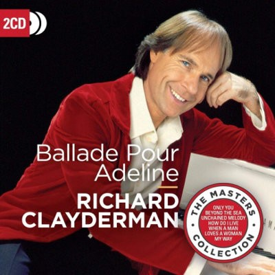 Richard Clayderman - Ballade Pour Adeline (Masters Collection 2018)