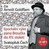 Svatopluk Čech/Arnošt Goldflam - Epochální výlet pana Broučka do XV. století / CD mp3 (MP3)